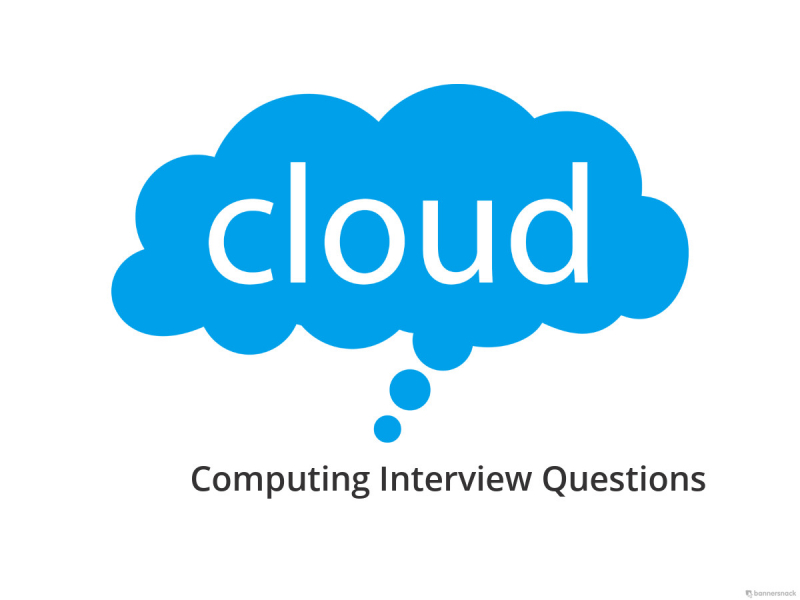 Cloud Computing Interview Questions