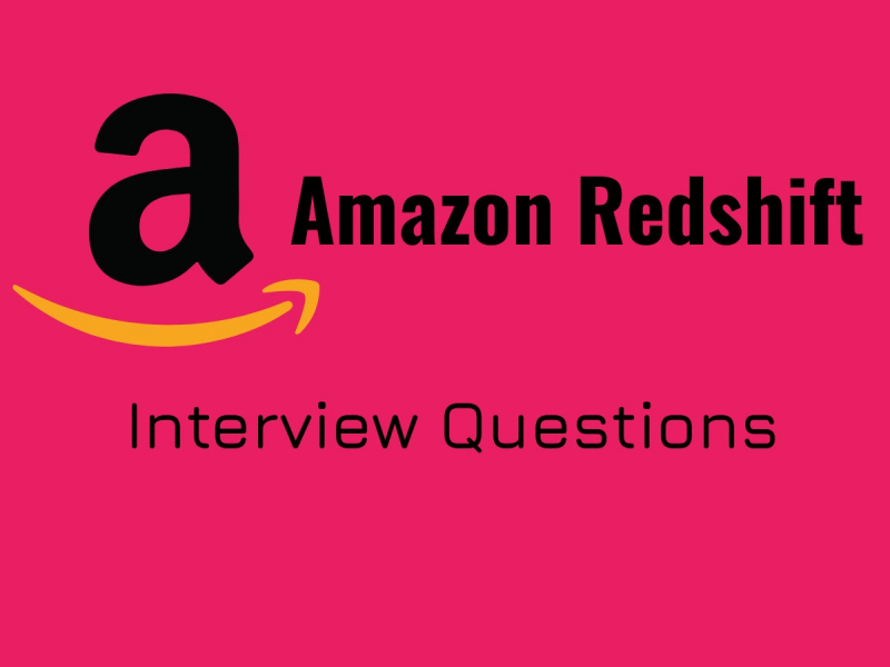 Amazon Redshift Interview Questions in 2019 - Online Interview Questions