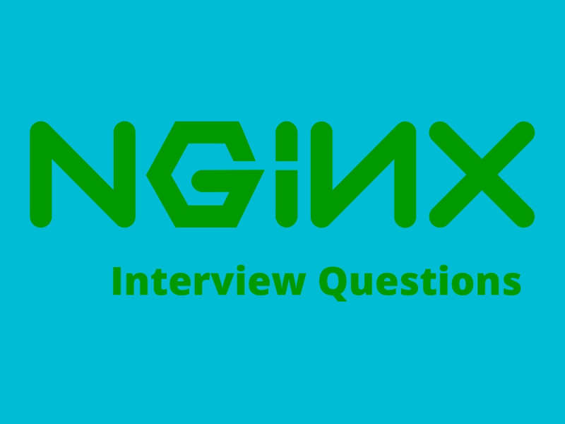 Read Best Nginx Interview Questions in 2019 - Online Interview Questions