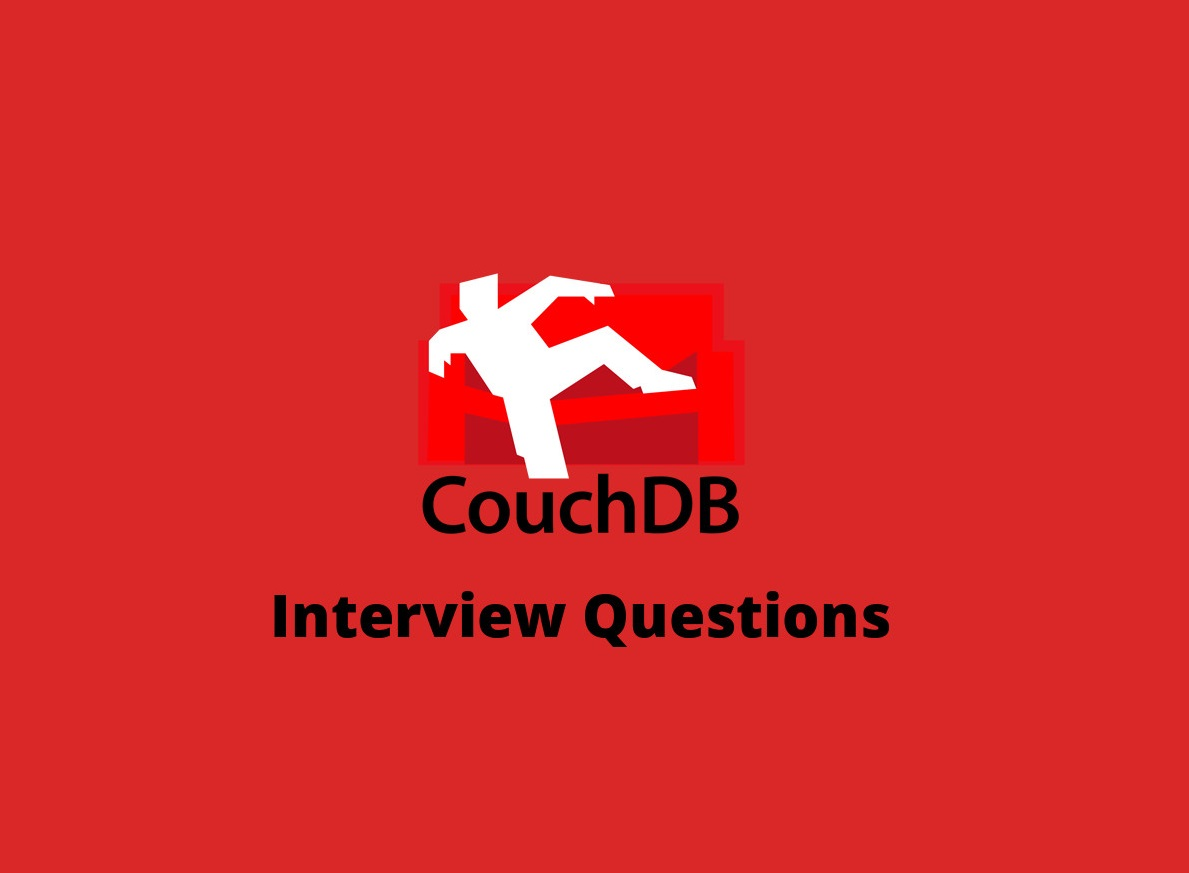 CouchDB Interview Questions in 2019 - Online Interview Questions