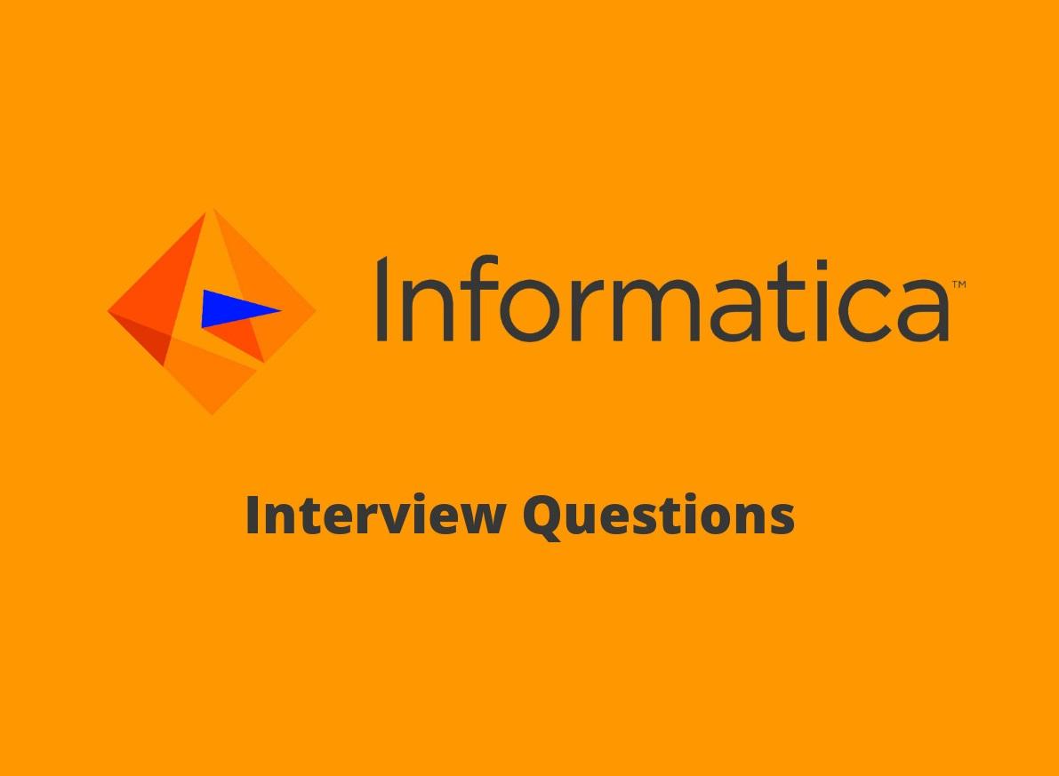 36+ Informatica Interview Questions in 2019 - Online