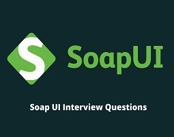 Soap UI Interview Questions