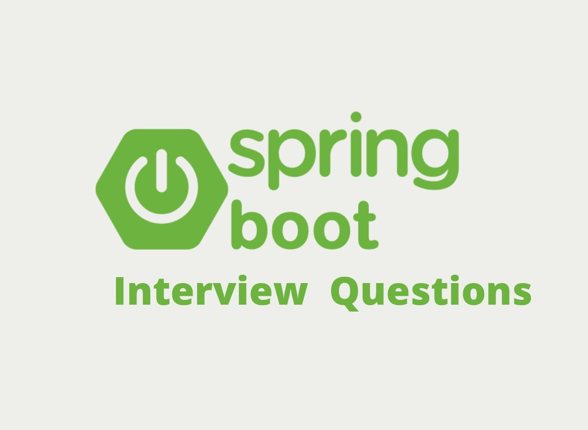 30+ Spring boot interview Questions and Answers- Spring Boot