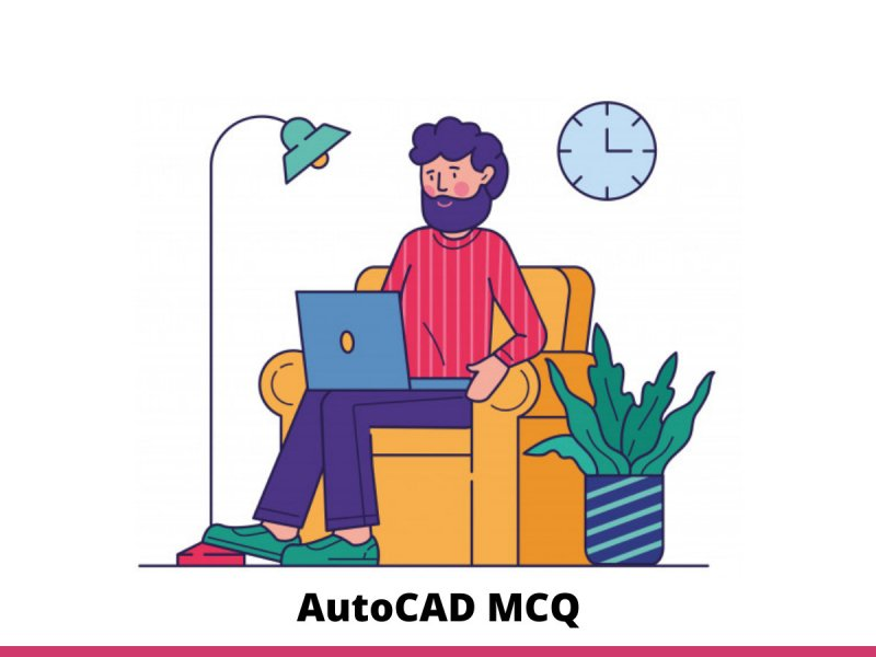 AutoCAD MCQ