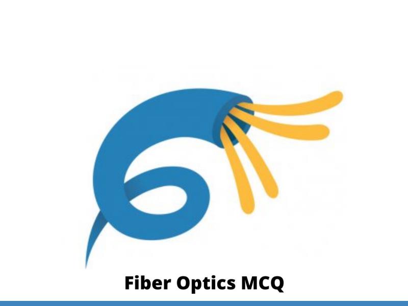 Fiber Optics MCQ
