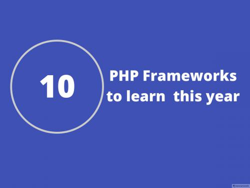 10 PHP frameworks to learn in 2019