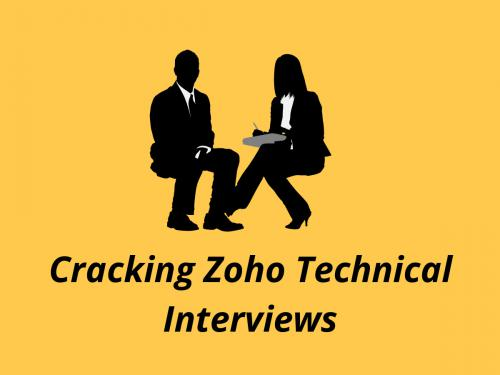 Cracking Zoho Technical Interviews