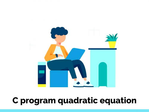 C program quadratic equation