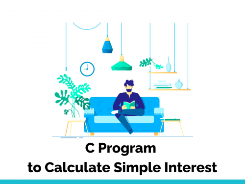 C Program to Calculate Simple Interest
