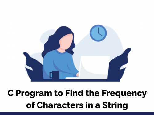 C Program to Find the Frequency of Characters in a String