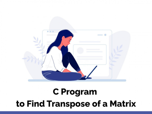 C Program to Find Transpose of a Matrix
