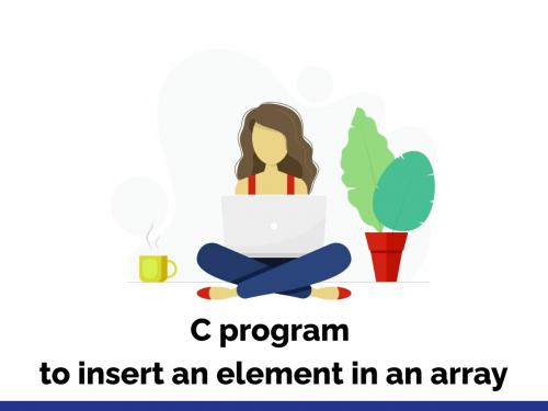 C program to insert an element in an array