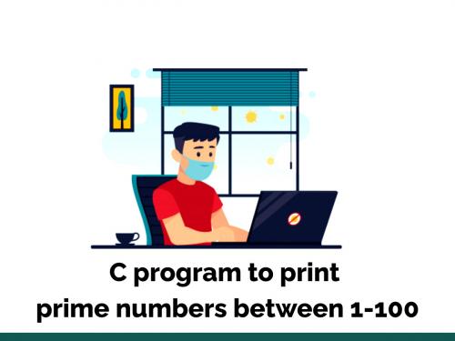 C program to print prime numbers between 1-100