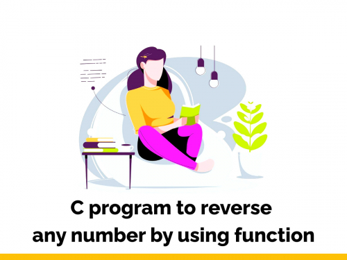 C program to reverse any number by using function