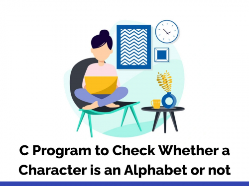 C Program to Check Whether a Character is an Alphabet or not