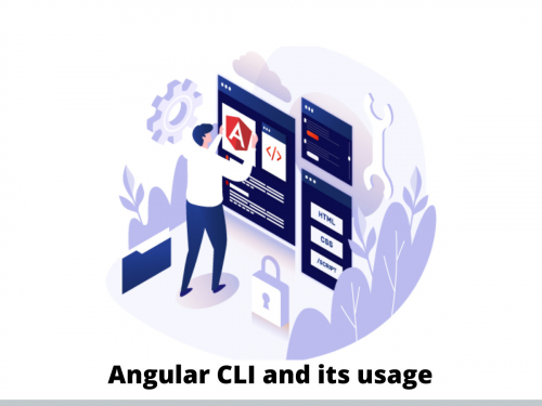 Angular CLI and its usage