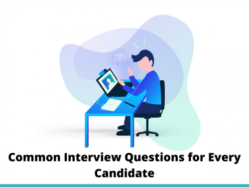 Common Interview Questions for Every Candidate