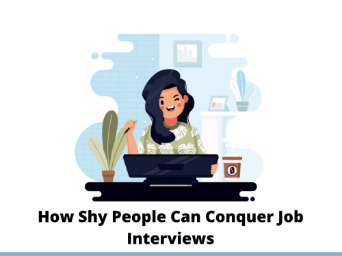 How Shy People Can Conquer Job Interviews