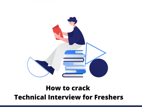 How to crack technical interview for freshers