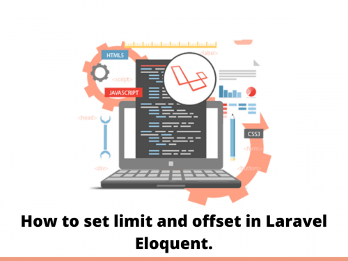 How to set limit and offset in Laravel Eloquent.