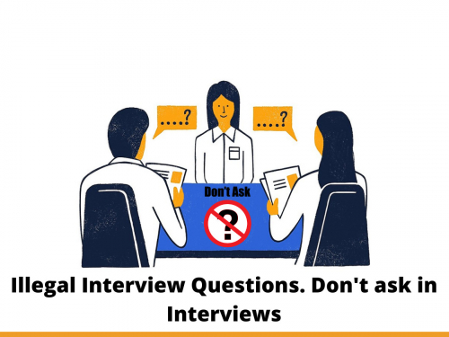 Illegal Interview Questions. Don't ask in Interviews