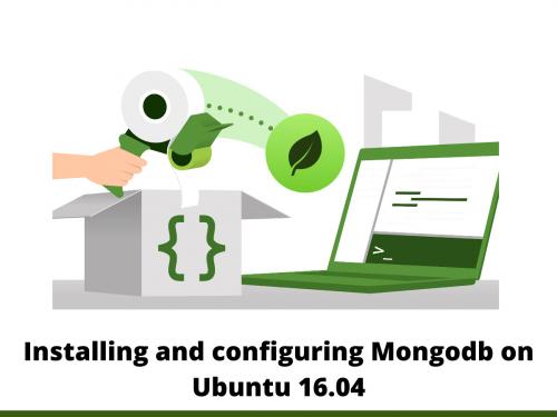 Installing and configuring Mongodb on Ubuntu 16.04
