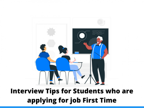 Interview Tips for Students who are applying for job First Time
