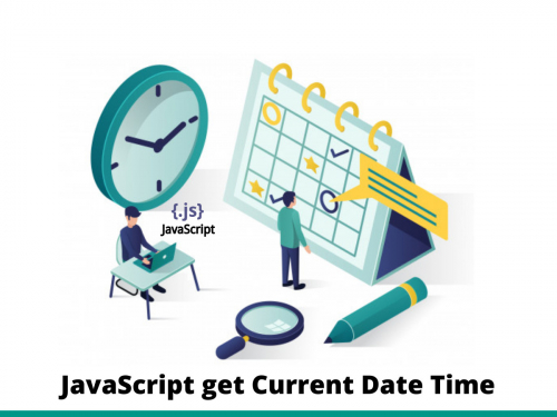 JavaScript get Current Date Time