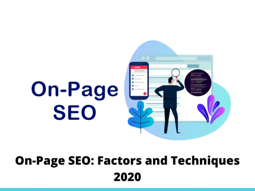 On-Page SEO: Factors and Techniques 2020