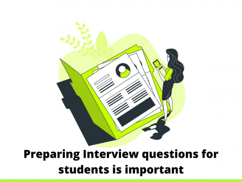 Preparing Interview questions for students is important