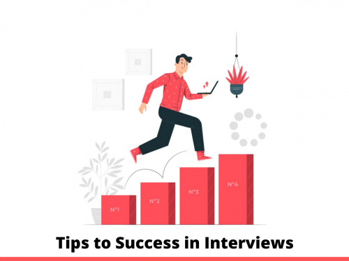 Tips to Success in interviews
