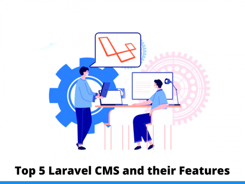 Top 5 Laravel CMS and their Features