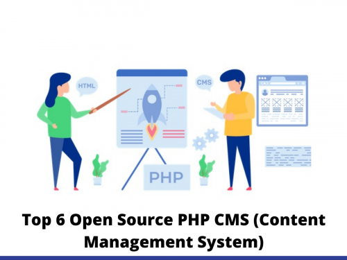 Top 6 Open Source PHP CMS (Content Management System)
