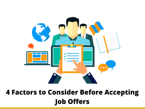 4 Factors to Consider Before Accepting Job Offers