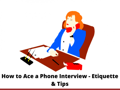 How to Ace a Phone Interview - Etiquette & Tips