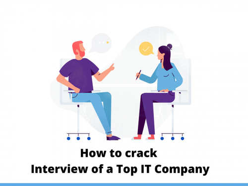 How to crack Interview of a Top IT Company