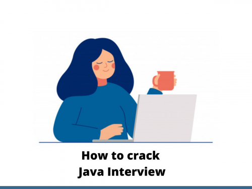 How to crack Java Interview