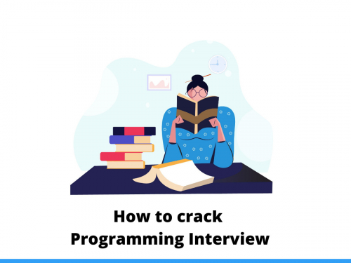 How to crack Programming Interview