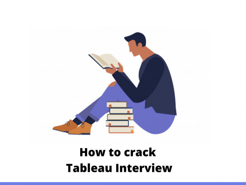 How to crack Tableau Interview