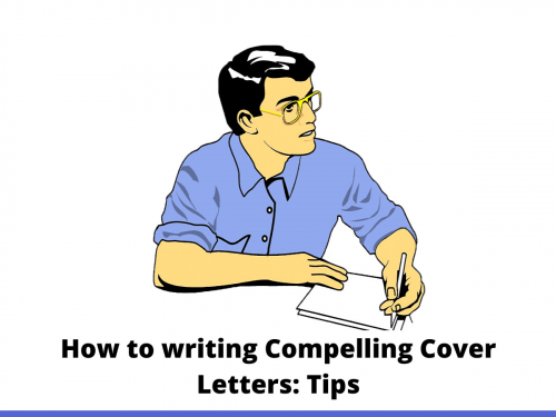 How to writing Compelling Cover Letters: Tips