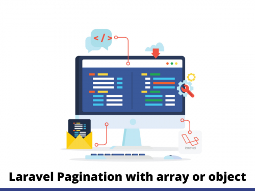Laravel Pagination with array or object