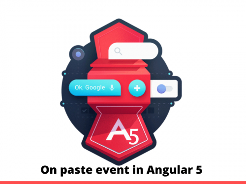 On paste event in Angular 5