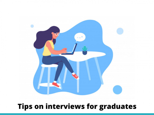 Tips on interviews for graduates