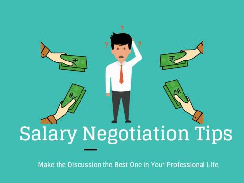 Salary Negotiation Tips: Make the Discussion the Best One in Your Professional Life