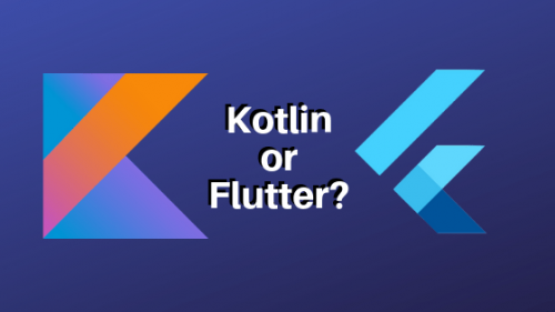 Kotlin Vs Flutter. What is difference?