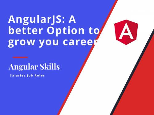 AngularJS:  A better Option to grow your career