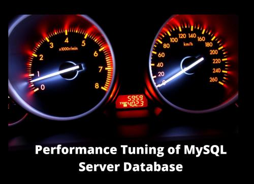 Tuning performance of MySQL Server Database