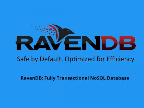 RavenDB: Fully Transactional NoSQL Database