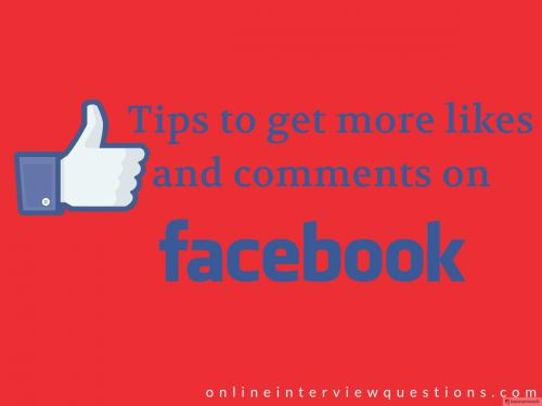 7 Tips to get more likes and comments on Facebook