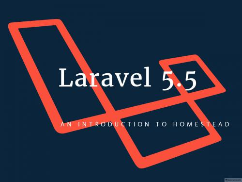 An Introduction to Laravel Homestead